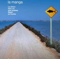 La Manga. A Design, and Advertising project by Gabriel Serrano - 22-06-2010