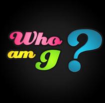 Who am I?. Un proyecto de Diseño y Motion Graphics de magant.tv  - Viernes, 06 de agosto de 2010 16:01:58 +0200
