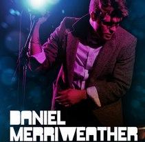 Concierto Daniel Merriweather. Un proyecto de Diseño, Publicidad, Música y Audio de Cristina Merino         - 24.08.2010