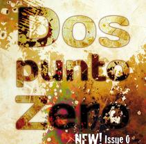 Dos punto Zero. Un proyecto de Diseño de Raquel Casais Redondo         - 20.12.2010