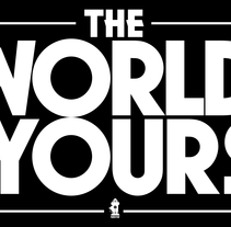 The World Is Yours. B&W. A Design&Illustration project by Naone  - Dec 07 2011 12:06 AM