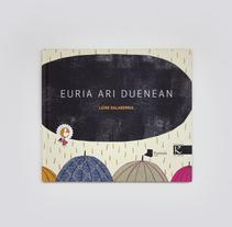 Euria ari duenean/Cuando llueve. Un proyecto de Ilustración de Leire Salaberria - 01-03-2014