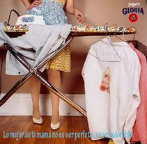 """Campaña """" Mamá lo tuyo no es ser perfecta, es ser adorable"""" de yogurt Gloria. Um projeto de Publicidade de Luis Santiago Correa Valle         - 22.03.2012"""
