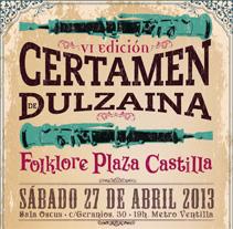 Carteles Certamen de dulzaina y tambor Folklore Plaza Castilla. A Advertising, and Design project by Gelo Quero Miquel - Apr 18 2013 12:00 AM