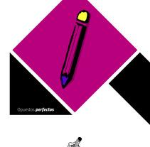 Opuestos Perfectos. A  project by Carlos Antonio Zambrano Sotelo         - 25.05.2013