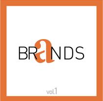BRANDS   |   Vol.1. Un proyecto de Diseño, Ilustración y Publicidad de ALEJANDRO  CALVO TOMAS - 09-01-2014