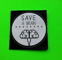 SAVE A BRAIN. Un proyecto de Diseño, Ilustración y Publicidad de Cristina J. Granados         - 09.01.2014