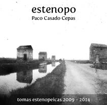 ESTENOPO libro de fotografía artesanal de Paco Casado Cepas. Um projeto de Fotografia e Design editorial de Paco Casado Cepas         - 24.03.2014