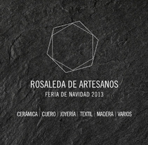 Rosaleda de artesanos. A Br, ing, Identit, Editorial Design, and Graphic Design project by Think Diseño - 11-12-2013