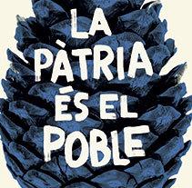 La pàtria és el poble. Um projeto de Design de Júlia  Solans - 24-04-2014