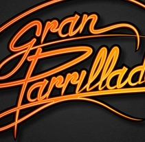 Lettering - Gran Parrillada. A Graphic Design, and Writing project by José Avero - 27-04-2014