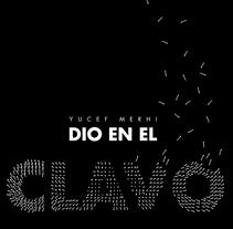 Yucef Merhi dio en el clavo. A Editorial Design, and Graphic Design project by Gabriel Granda - 17-06-2014