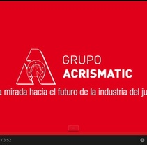 Vídeo corporativo Grupo Acrismatic. A Marketing, and Writing project by Julia Jiménez - 24-09-2013