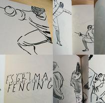 Esgrima Escrime Scherma Fencing. A Design, Illustration, Editorial Design, Fine Art, and Graphic Design project by Carla Berrocal - 20-07-2014