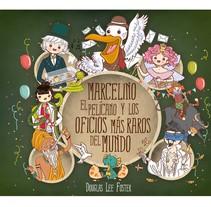 Marcelino el pelícano y los oficios más raros del mundo. Un proyecto de Ilustración de Francesc  Gómez Guillamón         - 19.09.2014