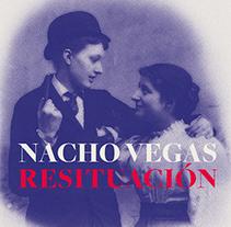 Resituación — Nacho Vegas. Un proyecto de Dirección de arte, Diseño gráfico y Packaging de cristinacarrascalstudio - Martes, 08 de abril de 2014 00:00:00 +0200