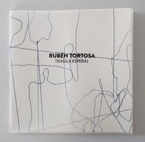 Rubén Tortosa — Tras (la espera). A Art Direction, Editorial Design, and Fine Art project by Cristina Carrascal - 30-09-2011