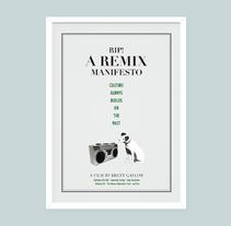 Rip! A Remix Manifesto. Um projeto de Design gráfico de Cristina Font         - 06.05.2015