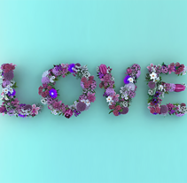Love Flowers Typo. A 3D, Advertising, T, and pograph project by Juan José González  - May 18 2015 12:00 AM