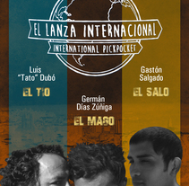 El lanza Internacional - Movie poster. A Film, Video, TV, Design, Graphic Design, Photograph, Design Management, and Video project by Céline Alcaraz - May 20 2015 12:00 AM