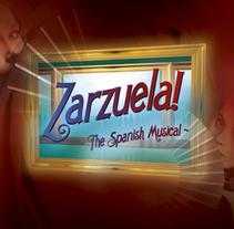 Zarzuela! The Spanish Musical. A Web Design project by El diseñador gráfico que encaja las piezas - Jul 16 2015 12:00 AM
