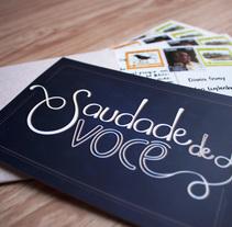 """Saudade de você"" / Proyecto Los secretos dorados del lettering. Um projeto de Design de Mónica Garzón         - 02.09.2015"