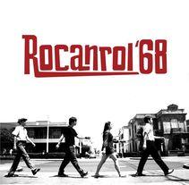 Rocanrol 68. A Film, Video, and TV project by Cecilia Bracco         - 30.08.2015