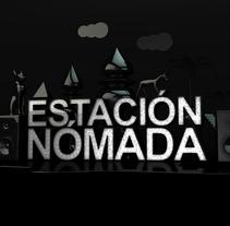 Estación Nómada | Show reel 2015 v.01 . A Design, Motion Graphics, 3D, Animation, and Art Direction project by José León         - 31.08.2015