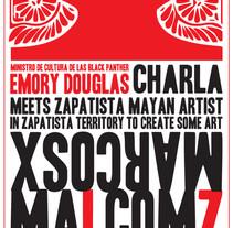 Cartel | Meets Zapatistan Mayan Artist . Un proyecto de Dirección de arte de Demian  Abrayas - Viernes, 04 de septiembre de 2015 00:00:00 +0200