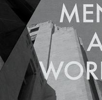 MEN AT WORK / DOMINION PUBLIC BUILDING. Un proyecto de Motion Graphics, Arquitectura, Dirección de arte, Br, ing e Identidad, Diseño de títulos de crédito y Collage de Alejandro  Armas Vidal - 20-09-2015