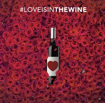 #LoveIsInTheWine. Um projeto de Direção de arte, Design gráfico, Marketing e Web design de David Arrieta         - 13.02.2015