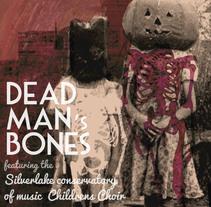 Dead Man's Bones - Vinilo. Un proyecto de Diseño de Ana de la Granja Gallego - 29-10-2015