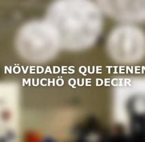 Novedades que tienen mucho que decir. Um projeto de Publicidade, Cop e writing de Vanesa R. Agüera         - 08.12.2013