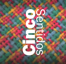 5 SENTIDOS. A Graphic Design project by Mawi Dominguez Jorge         - 20.12.2015