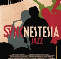 Syncnestesia Jazz | Proyecto experimental audiovisual transmedia. A Film, Video, and TV project by Víctor Perezagua - 02-02-2015