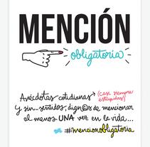 Mención obligatoria / Proyecto personal. Um projeto de Ilustração, Tipografia e História em quadrinhos de Leti Velasco         - 17.02.2016