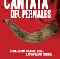 "Cartel ""Cantata del Pernales"" [ Edición Euskadi ]. A Information Design, Product Design, and Advertising project by Demian  Abrayas - Dec 23 2015 12:00 AM"