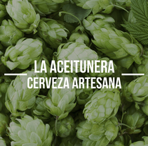 La Aceitunera, Cerveza Artesana. A Br, ing, Identit, Graphic Design, and Packaging project by Inmaculada Jiménez - 25-04-2016