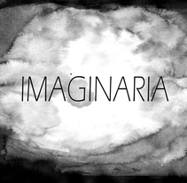 Imaginaria. A Film, Video, TV, Animation, and Fine Art project by Alicia Fernández Sánchez         - 01.09.2014