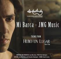 """Mi Barca"" JMG Music - Theme from ""Hubo un lugar""(Short film). Um projeto de Música e Áudio, Cinema, Vídeo e TV, Cinema e   Vídeo de Juan Marchena Gómez - 22-04-2016"