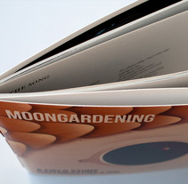 Moongardening. A Art Direction, Editorial Design, and Graphic Design project by Abel Guzmán González - Jul 27 2016 12:00 AM