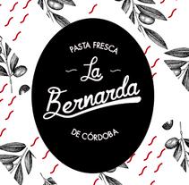 Marca Pasta La Bernarda . Un proyecto de Publicidad, Diseño gráfico y Diseño de producto de Juanma Oblare Castellano         - 01.08.2016