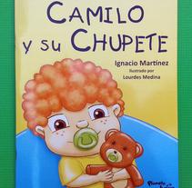 """""""Camilo y su  Chupete"""" Autor: Ignacio Martínez. A Illustration project by Lourdes  Medina - 21-08-2016"""