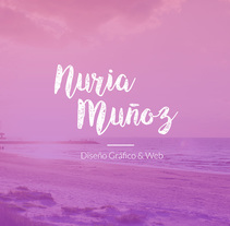 Nuria Muñoz - Branding. A UI / UX, Br, ing, Identit, Graphic Design, and Web Design project by Nuria Muñoz         - 05.09.2016