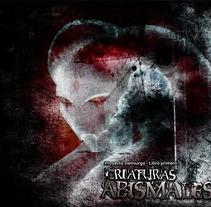 Criaturas Abismales. Un proyecto de Ilustración, Diseño editorial y Pintura de Xian Demiurgo         - 18.07.2013
