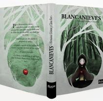 Blancanieves. Un proyecto de Ilustración de Clara  Fort         - 18.09.2014