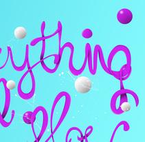 Everything will flow lettering. Un proyecto de Diseño gráfico y Tipografía de sergi nadal  - 22-09-2016