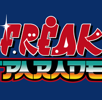 Freak Parade || Lettering and photography. A Graphic Design project by Estrella Calvo Arceo - 31-07-2015