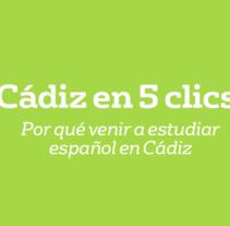 CÁDIZ EN 5 CLIC :: Escuela de Idiomas CLIC (Cádiz). Um projeto de Motion Graphics, Cinema, Vídeo e TV, Educação, Pós-produção e Vídeo de Javi de Lara         - 12.06.2015