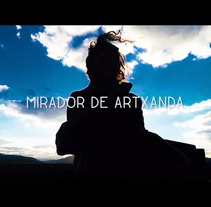 Mirador de Artxanda. A Film, Video, and TV project by Chema Angel Rivera         - 24.11.2016